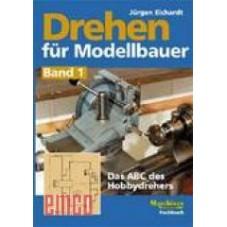 Drehen für Modellbauer Band 1