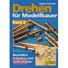 Drehen für Modellbauer Band 2
